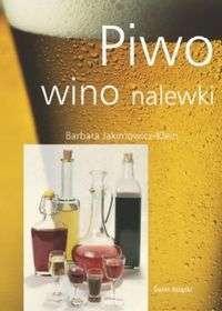 Okładka książki Piwo, wino, nalewki