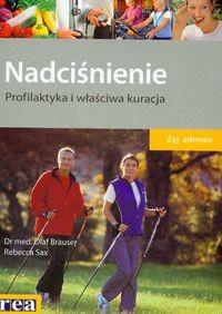 Okładka książki Nadciśnienie. Profilaktyka i właściwa kuracja