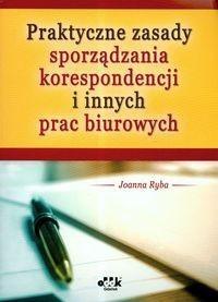 Okładka książki Praktyczne zasady sporządzania korespondencji i innych prac biurowych
