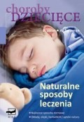 Okładka książki Choroby dziecięce - naturalne sposoby leczenia