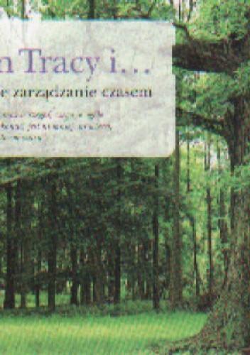 Okładka książki Brian Tracy i Doskonałe zarządzanie czasem