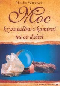 Okładka książki Moc kryształów i kamieni na co dzień