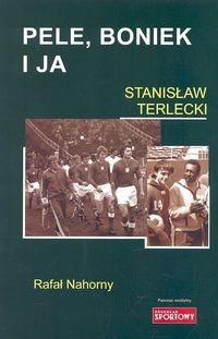 Okładka książki Pele, Boniek i ja