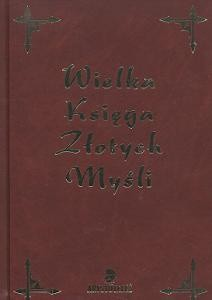 Okładka książki Wielka księga złotych myśli