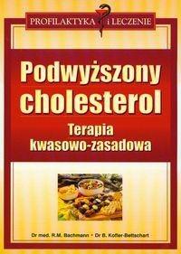 Okładka książki Podwyższony cholesterol. Terapia kwasowo-zasadowa