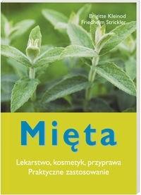Okładka książki Mięta. Lekarstwo, kosmetyk, przyprawa. Praktyczne zastosowanie