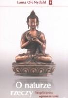 O naturze rzeczy. Współczesne wprowadzenie do buddyzmu