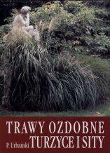 Okładka książki Trawy ozdobne. Turzyce i sity
