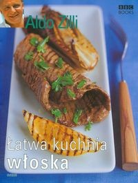 Okładka książki Łatwa kuchnia włoska