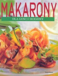 Okładka książki Makarony dla gości i rodziny