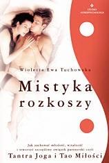 Okładka książki Mistyka rozkoszy