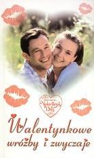 Okładka książki Walentynkowe wróżby i zwyczaje