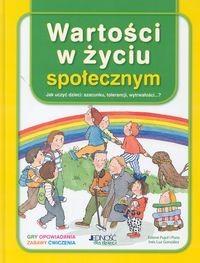 Okładka książki Wartości w życiu społecznym. Jak uczyć dzieci szacunku, tolerancji, wytrwałości...?