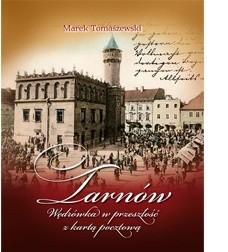 Okładka książki Tarnów. Wędrówka w przeszłość z kartą pocztową