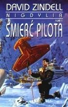 Okładka książki Nigdylia, tom 1. Śmierć pilota