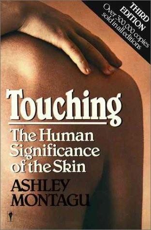 Okładka książki Touching. The Human Significance of the Skin