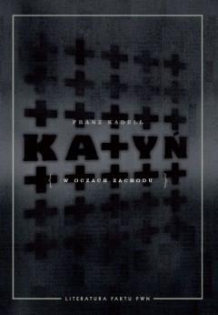 Okładka książki Katyń w oczach Zachodu