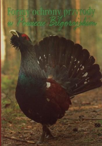 Okładka książki Formy ochrony przyrody w Powiecie Biłgorajskim