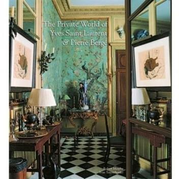 Okładka książki The Private World of Yves Saint Laurent and Pierre Berge