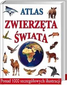 Okładka książki Atlas Zwierzęta Świata