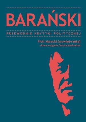Okładka książki Barański. Przewodnik Krytyki Politycznej