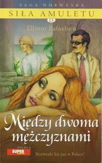 Okładka książki Między dwoma mężczyznami