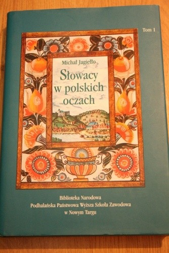 Okładka książki Słowacy w polskich oczach. Obraz Słowaków w piśmiennictwie polskim.