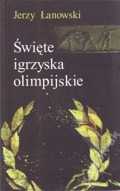 Okładka książki Święte igrzyska olimpijskie