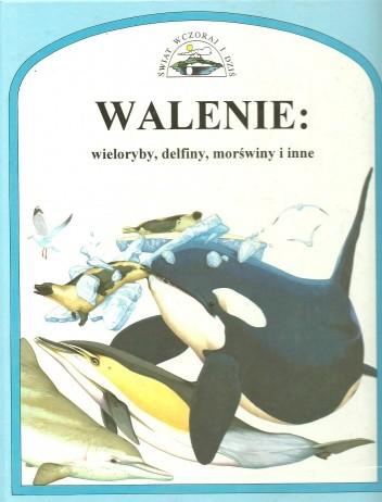 360d780ea8540e Walenie: wieloryby, delfiny, morświny i inne - Mark Carwardine ...
