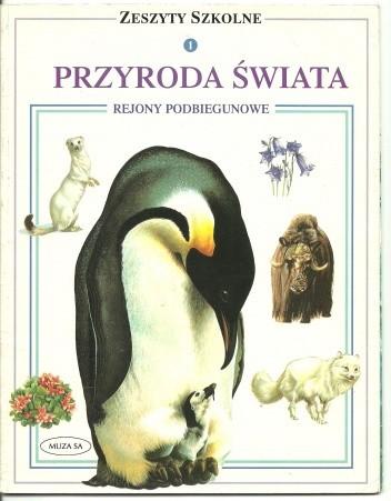 Okładka książki Przyroda Świata. Rejony Podbiegunowe