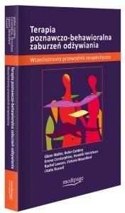 Okładka książki Terapia poznawczo-behawioralna zaburzeń odżywiania
