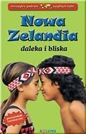 Okładka książki Nowa Zelandia daleka i bliska