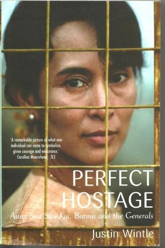 Okładka książki Perfect Hostage. Aung San Suu Kyi, Burma and the Generals