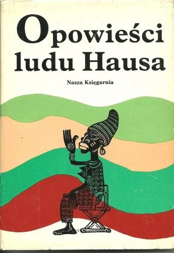 Okładka książki Opowieści ludu Hausa