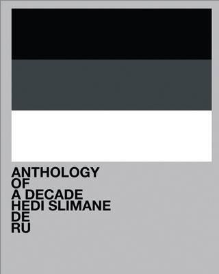 Okładka książki Hedi Slimane: Anthology of a Decade, Europa