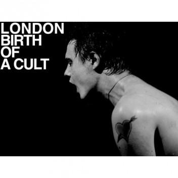 Okładka książki London Birth Of A Cult