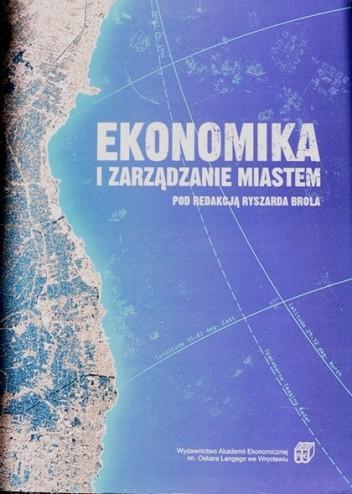Okładka książki Ekonomika i zarządzanie miastem
