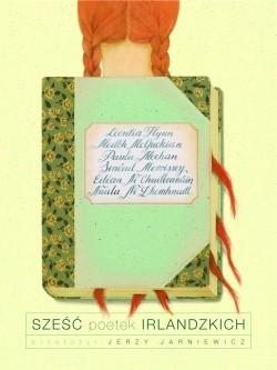 Okładka książki Sześć poetek irlandzkich