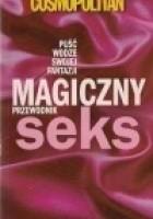 Cosmopolitan Magiczny Seks Przewodnik 2007