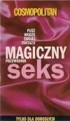 Okładka książki Cosmopolitan Magiczny Seks Przewodnik 2007