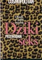 Cosmopolitan Przewodnik Dziki Seks 2006
