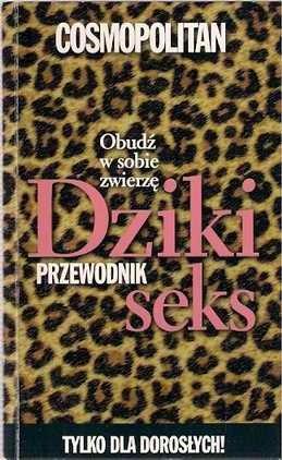 Okładka książki Cosmopolitan Przewodnik Dziki Seks 2006