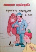 Tajemniczy nieznajomy z zoo