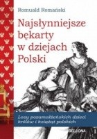 Najsłynniejsze bękarty w dziejach Polski