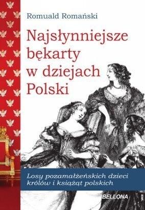 Okładka książki Najsłynniejsze bękarty w dziejach Polski