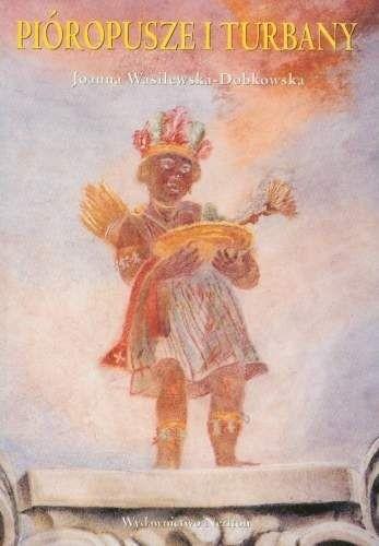 Okładka książki Pióropusze i turbany