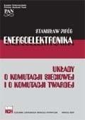 Okładka książki Energoelektronika: układy o komutacji sieciowej i o komutacji twardej