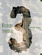 Okładka książki Wielka historia sztuki. Tom 3, Wczesny Renesans.
