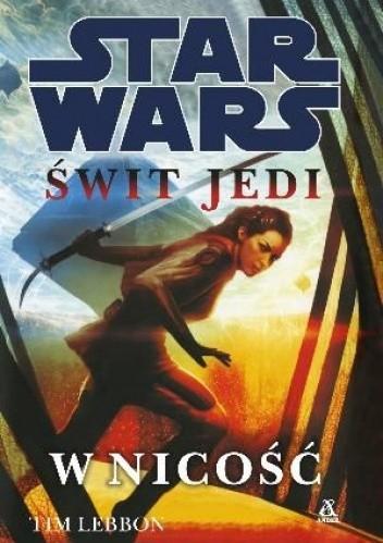 Okładka książki Świt Jedi: W nicość