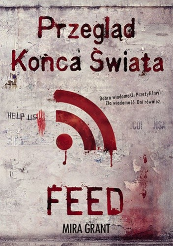 Okładka książki Przegląd końca świata. Feed